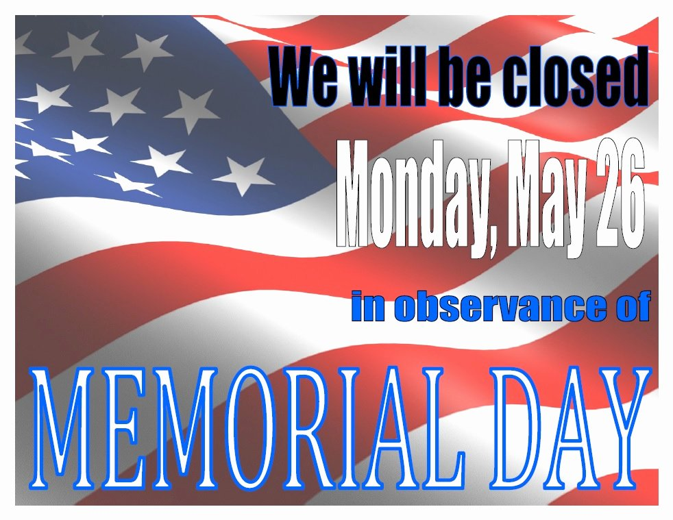 Memorial Day Closed Sign Template Elegant Memorial Day – Marysville Public Library