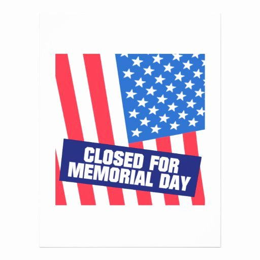 "Memorial Day Closed Sign Template Unique Closed for Memorial Day 8 5"" X 11"" Flyer"