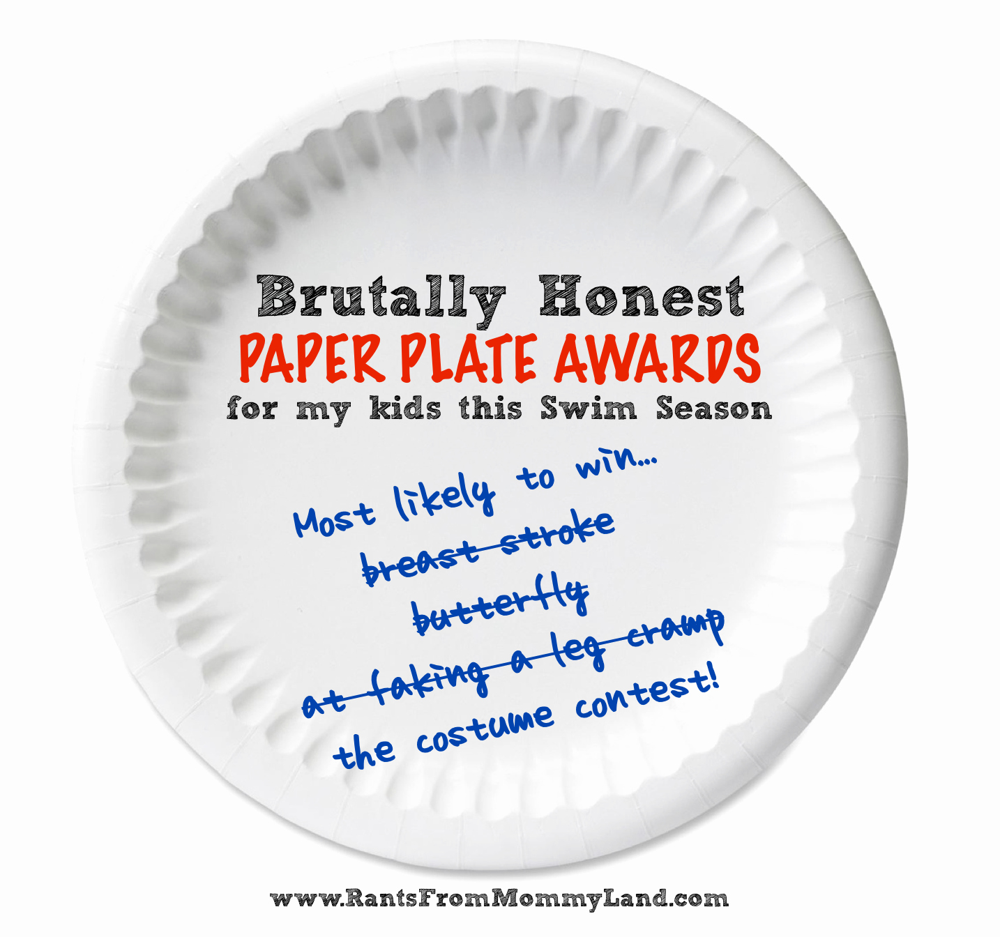 Most Improved Award Ideas Inspirational Rants From Mommyland Brutally Honest Paper Plate Awards
