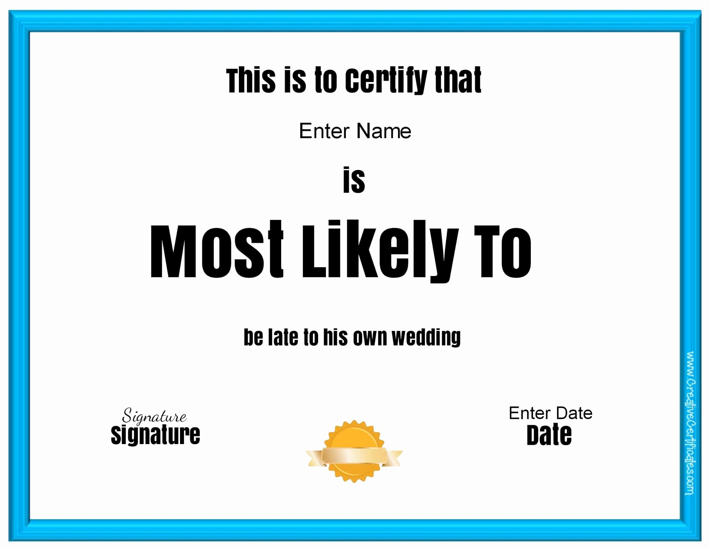 "Most Likely to Certificate Lovely Free Customizable ""most Likely to Awards"""