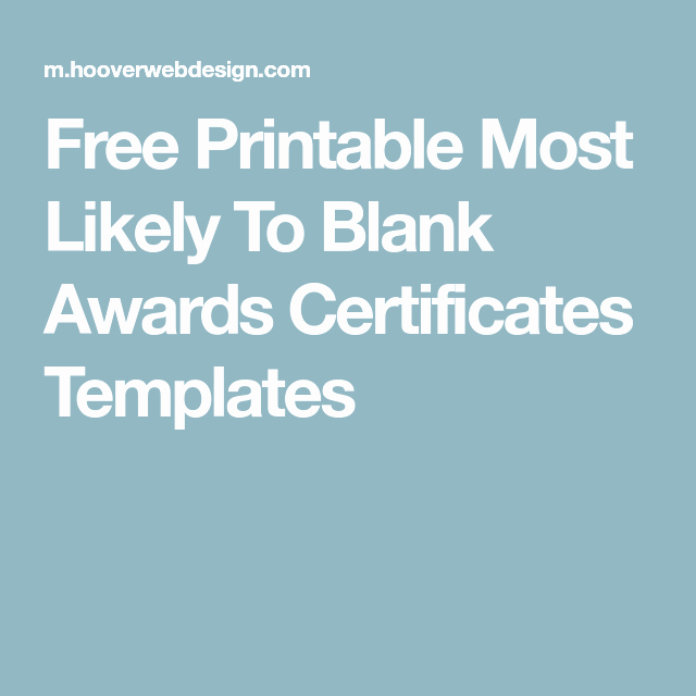 Most Likely to Certificate Template Beautiful Free Printable Most Likely to Blank Awards Certificates