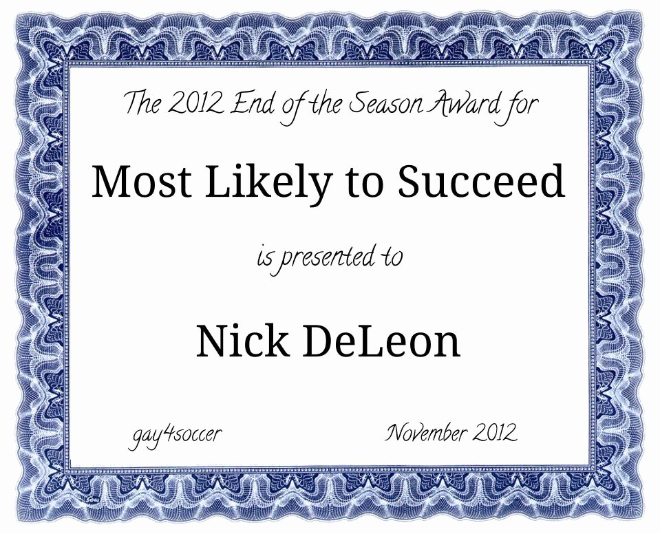 Most Likely to Certificate Template Beautiful the Winner Of Most Likely to Succeed 2012 is 4soccer