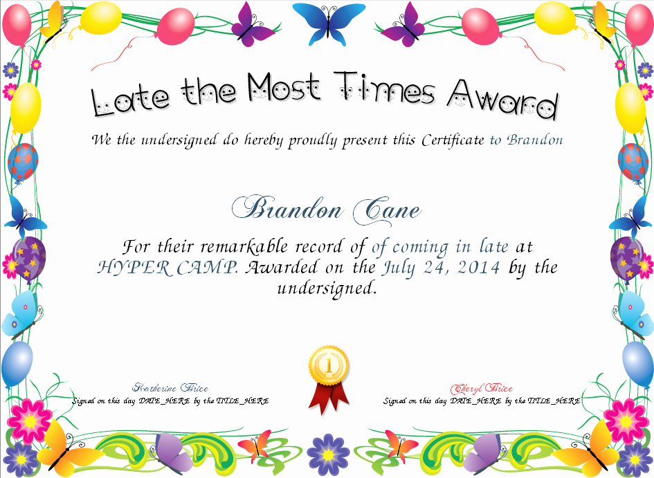 Most Likely to Certificate Template Lovely Late the Most Times Award Certificate