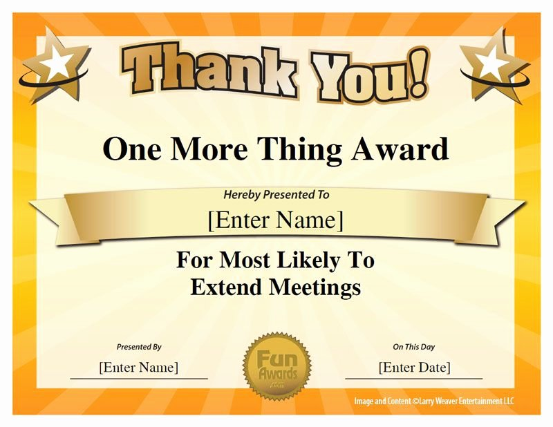 Most Likely to Certificates Elegant E More Thing Award for Most Likely to Extend Meetings