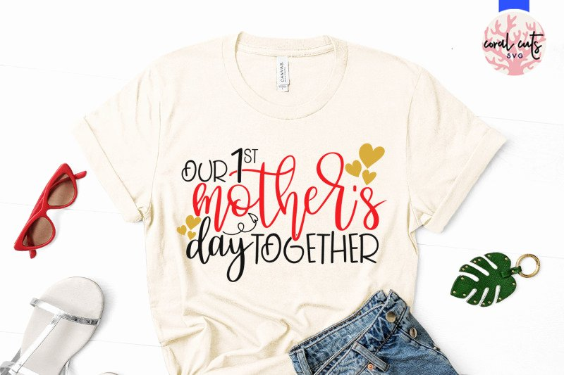 Mother's Day Writing Template Best Of Our 1st Mother S Day to Her Mother Svg Eps Dxf Png