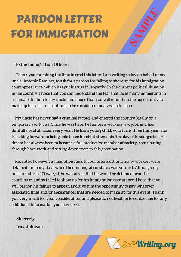 Pardon Letter Immigration Unique How to Write A Letter for Immigration Quora