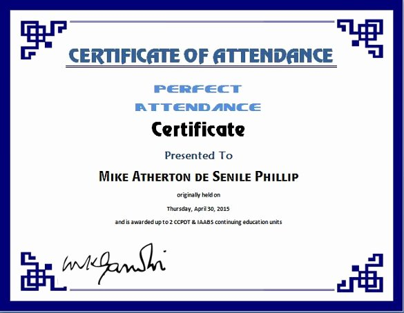 Perfect attendance Award Wording Lovely 6 Certificate attendance Templates Website