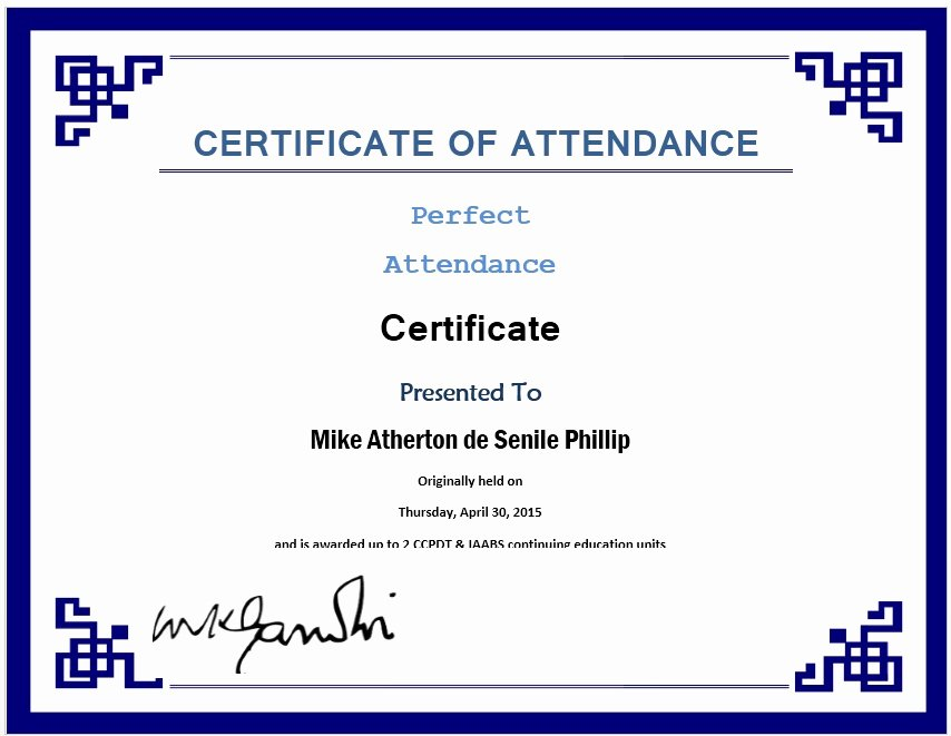 Perfect attendance Certificate Template Word Beautiful 13 Free Sample Perfect attendance Certificate Templates
