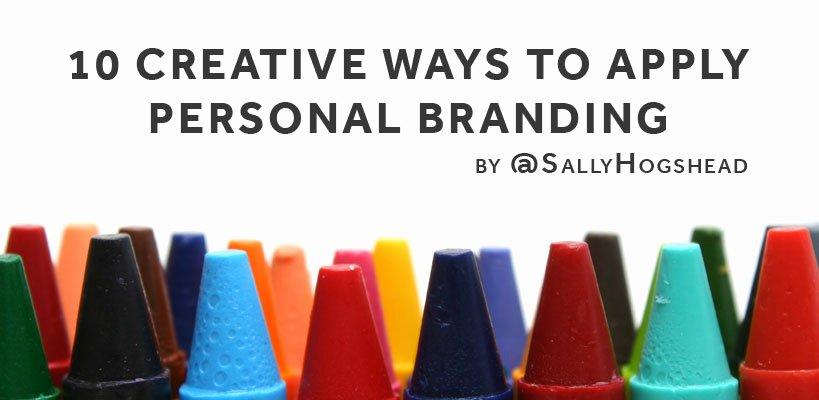 Personal Brand Statement Beautiful 10 Creative Ways to Apply Personal Branding