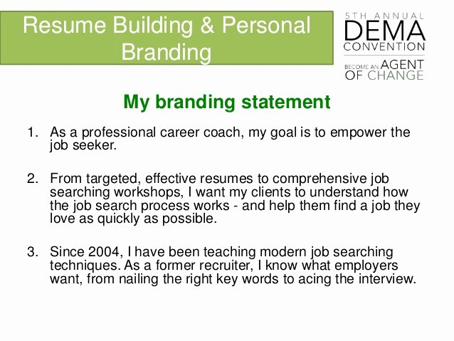 Personal Brand Statements Inspirational Personal Branding and Resume Building Dema 2016