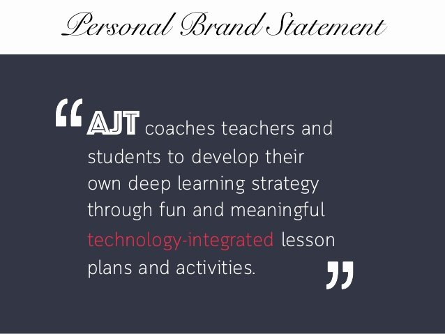 ajt personal branding example of personal branding as an educator
