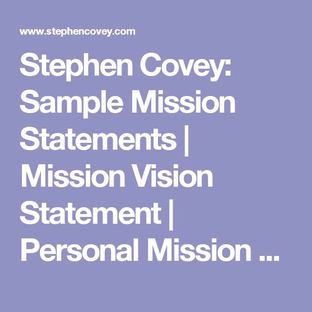 Personal Mission Statement Samples Inspirational Stephen Covey Sample Mission Statements
