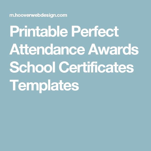 Printable Perfect attendance Award Awesome 8 Best Images About Perfect attendance On Pinterest