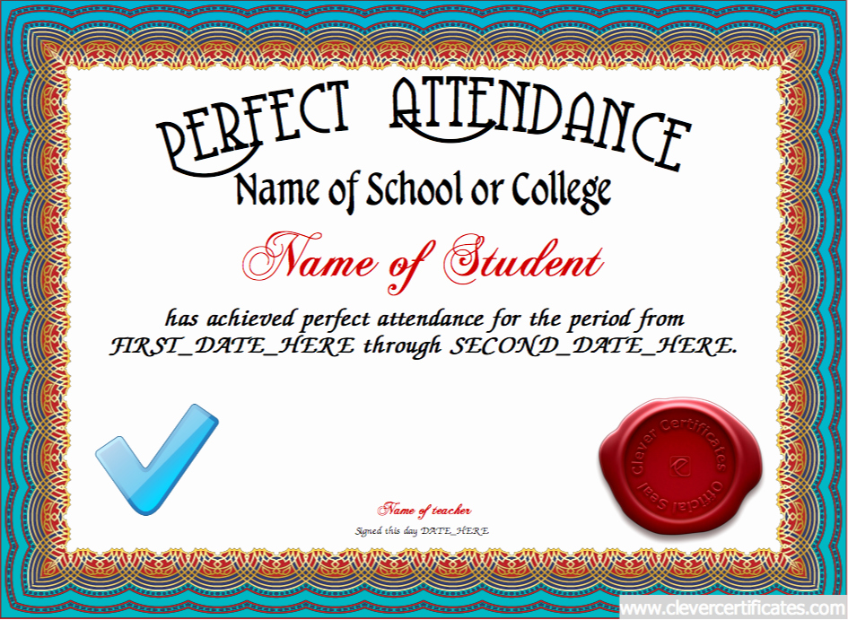Printable Perfect attendance Award Elegant Perfect attendance Certificate Designer