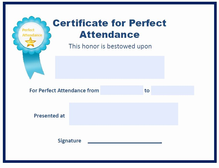 Printable Perfect attendance Awards New Perfect attendance Other Fillable 6 Printable Samples