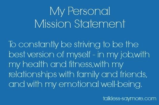 Professional Mission Statement Inspirational My Personal Mission Statement Work It