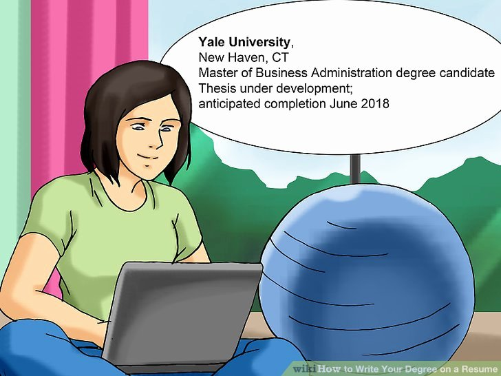 Resume Incomplete Degree Unique 3 Ways to Write Your Degree On A Resume Wikihow