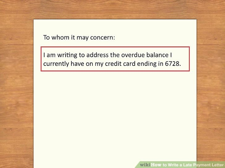 Sample Letter Of Late Payment Explanation Beautiful How to Write A Late Payment Letter 9 Steps with
