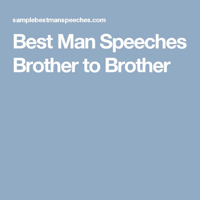 Short Best Man Speech Template Inspirational Best Man Speeches Brother to Brother