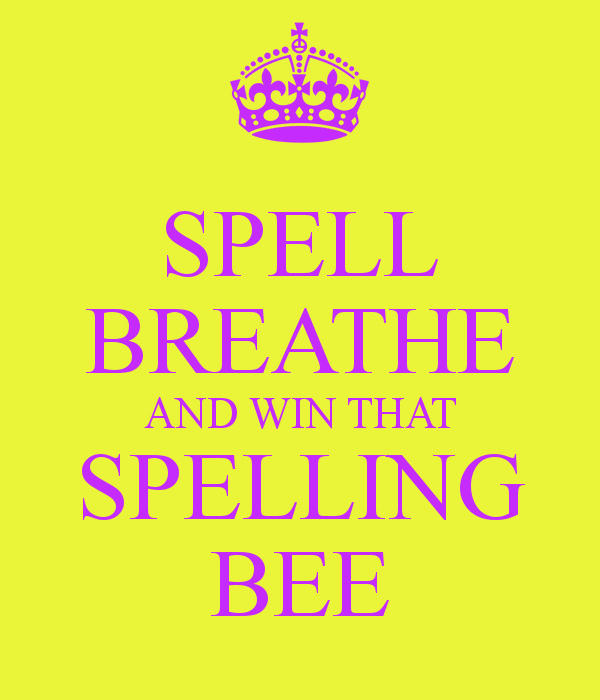 Spelling Bee Poster Ideas New Spell Breathe and Win that Spelling Bee Poster