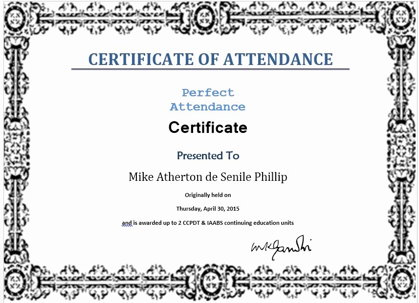 Template for Perfect attendance Certificate Beautiful 13 Free Sample Perfect attendance Certificate Templates