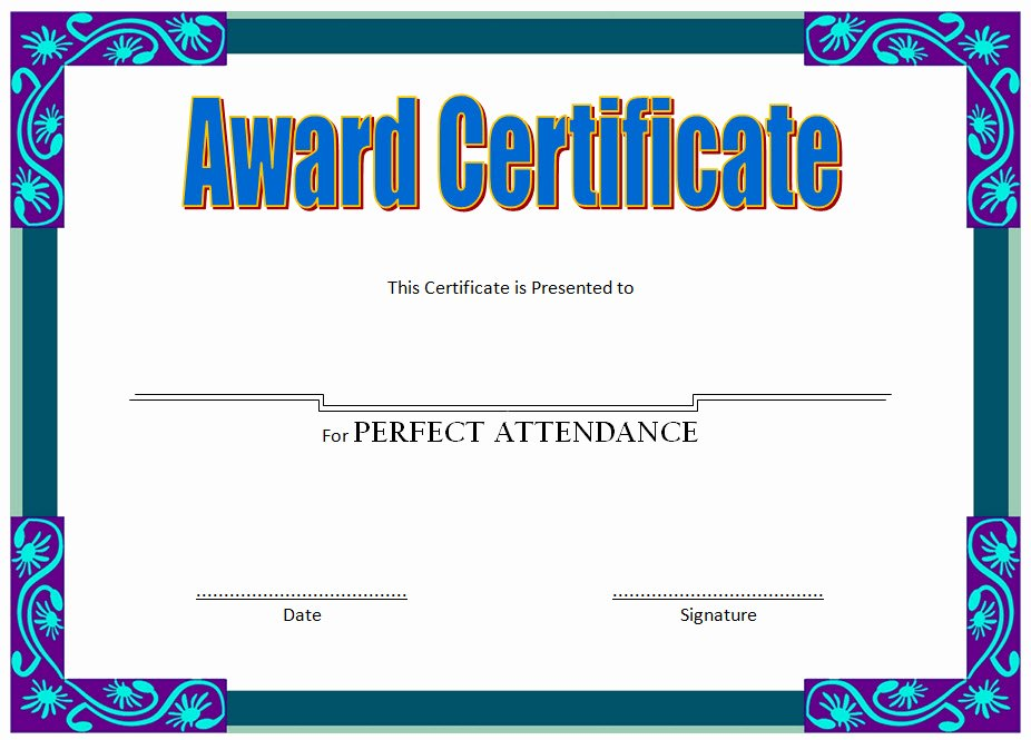 Template for Perfect attendance Certificate Lovely 8 Printable Perfect attendance Certificate Template Designs