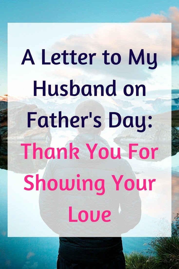 Thank You Letter to Dad New A Letter to My Husband On Father S Day