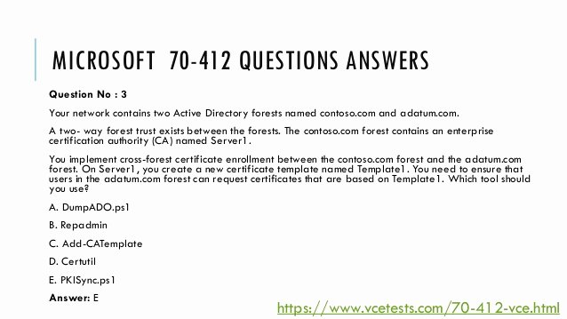 The Request Contains No Certificate Template Information New New Microsoft 70 412 Vce Questions Answers & 70 412