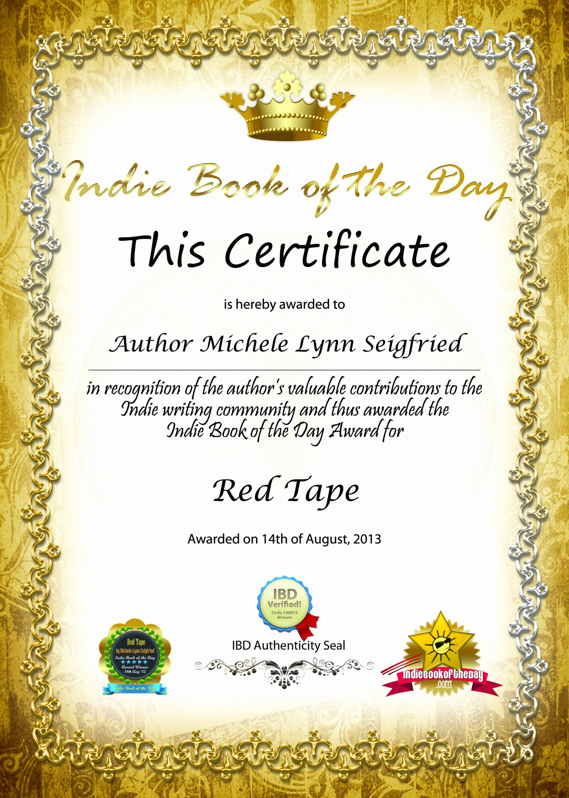 This Certificate is Awarded to Unique Awards – Michele Lynn Seigfried