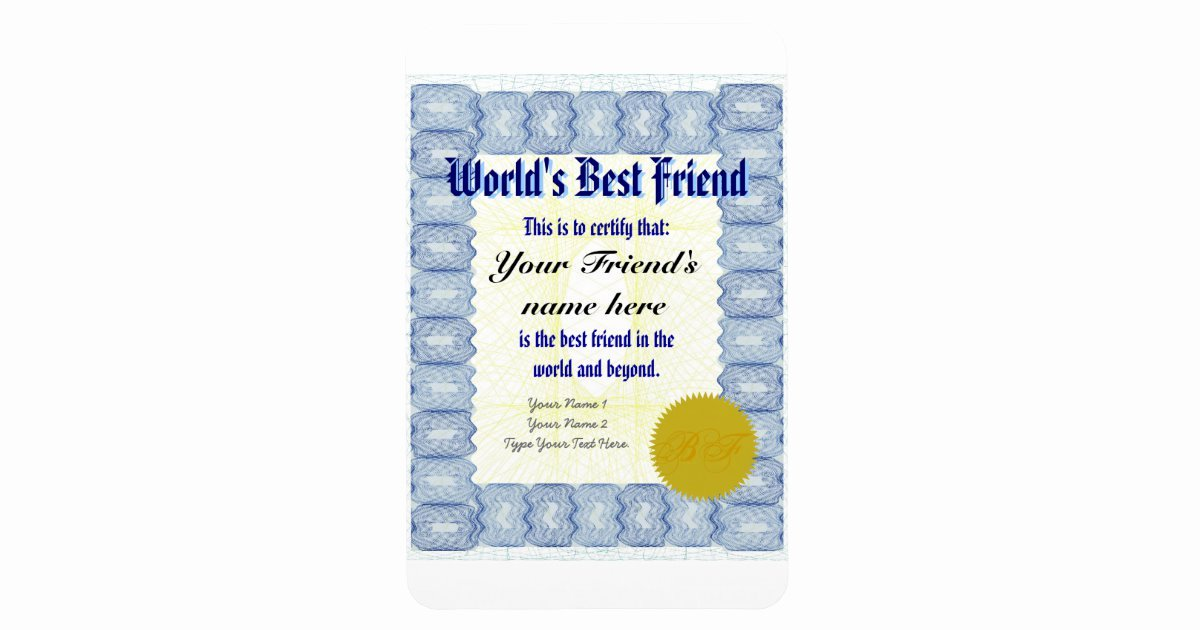 Worlds Best Friend Award Luxury Make A World S Best Friend Certificate Magnet
